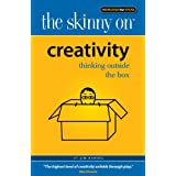 The Skinny on Creativity: Thinking Outside the Box ~ Jim Randel