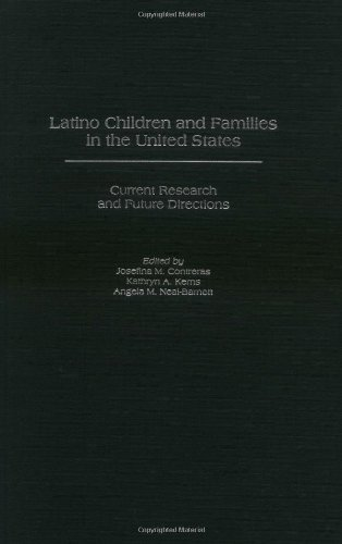 Latino Children And Families In The United States: Current Research And Future Directions (Praeger Applied Psychology)