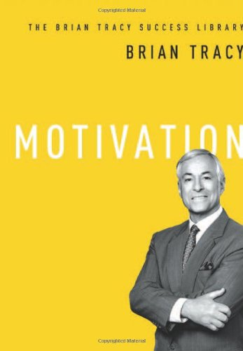 Motivation: The Brian Tracy Success Library