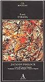 Jackson Pollock (888416043X) by Frank O'Hara
