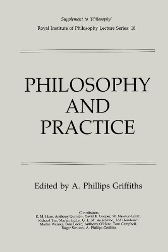 Philosophy and Practice (Royal Institute of Philosophy Supplements)