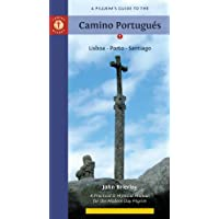 A Pilgrim's Guide to the Camino Portugues: Lisboa * Porto * Santiago (Camino Guides)