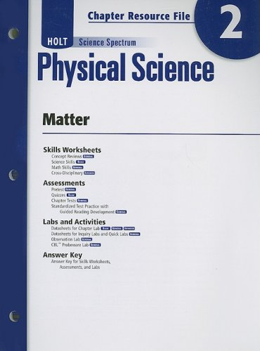 Holt Science Spectrum Physical Science Chapter 2 Resource File: Matter