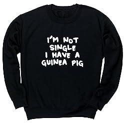 HippoWarehouse I'm not single I have a guinea pig unisex jumper sweatshirt pullover