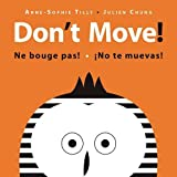 img - for Don't Move! book / textbook / text book