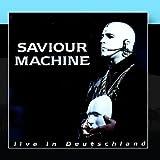 Live In Deutschland by Saviour Machine