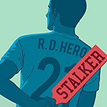 Stalker (       UNABRIDGED) by R.D. Hero Narrated by Michael Stellman