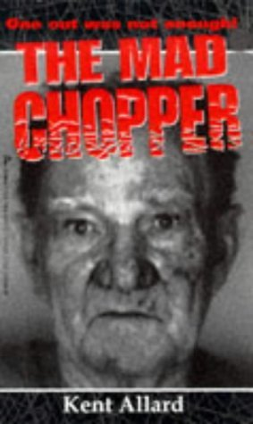 The Mad Chopper by Kent Allard (1998-09-01) (The Mad Chopper compare prices)