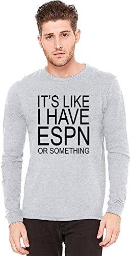 its-still-like-i-have-espn-or-something-slogan-camiseta-de-manga-larga-long-sleeve-t-shirt-100-presh