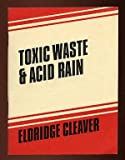 Toxic Waste & Acid Rain