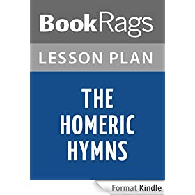 The Homeric Hymns by Homer Lesson Plans (English Edition)