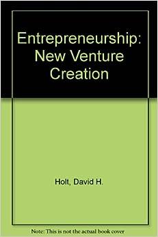 Entrepreneurship and New Venture Creation