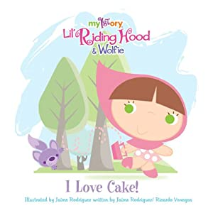 My1story - I Love Cake! (Lil' Riding Hood &amp; Wolfie)