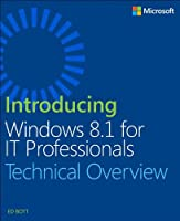 Introducing Windows 8.1 For IT Professionals Front Cover