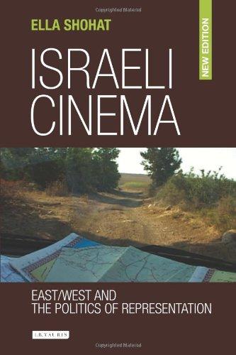 Israeli Cinema: East/West and the Politics of...