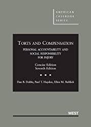 Torts and Compensation: Personal Accountability and Social Responsibility for Injury Concise by Dobbs Dan Hayden