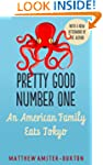 Pretty Good Number One: An American F...