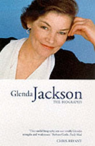 Glenda Jackson the Biography by Chris Bryant (2000-09-04)