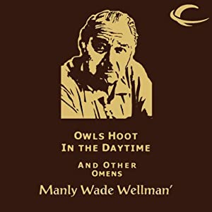 Owls Hoot in the Daytime and Other Omens Audiobook