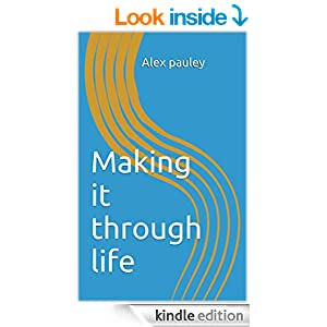 Making it through life book cover