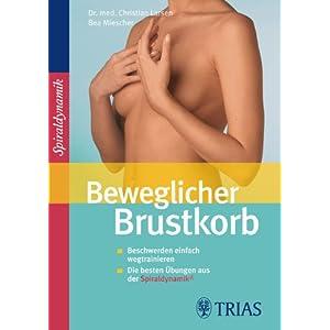 eBook Cover für  Beweglicher Brustkorb Beschwerden einfach wegtrainieren Die besten Uuml bungen aus der Spiraldynamik