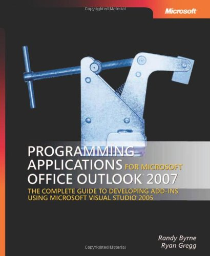 Programming Applications For Microsoft® Office Outlook® 2007 (Developer Reference)