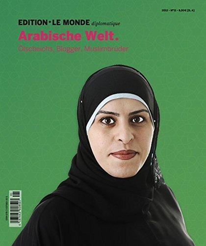 arabische-welt-olscheichs-blogger-muslimbruder-edition-le-monde-diplomatique