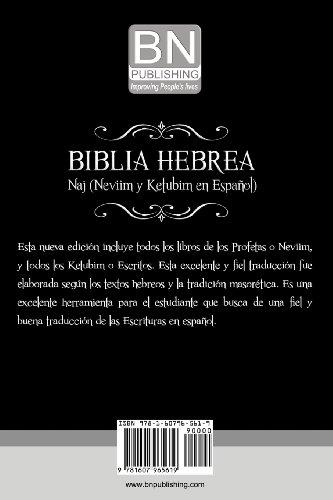 Biblia Hebrea: Naj (Neviim y Ketubim En Espanol) Volumen II