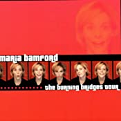 The Burning Bridges Tour | [Maria Bamford]