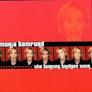 The Burning Bridges Tour | [Maria Bamford]