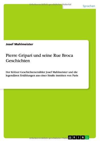 Pierre Gripari Und Seine Rue Broca Geschichten (German Edition)
