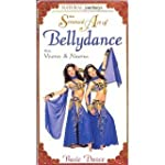 The Sensual Art of Bellydance: Basic...