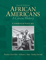 African Americans, A Concise History Combined (5th Edition)