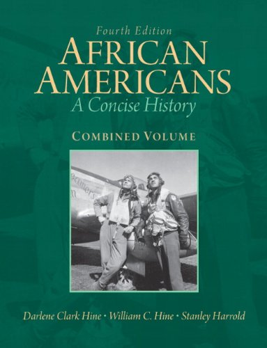 African Americans: A Concise History, Combined Volume...