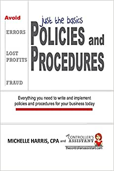 Policies & Procedures: Just The Basics