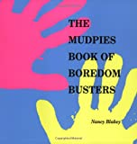 The Mudpies Book of Boredom Busters