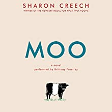 Moo: A Novel Audiobook by Sharon Creech Narrated by Brittany Pressley