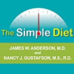 The Simple Diet: A Doctor's Science-based Plan | James W. Anderson,Nancy J. Anderson