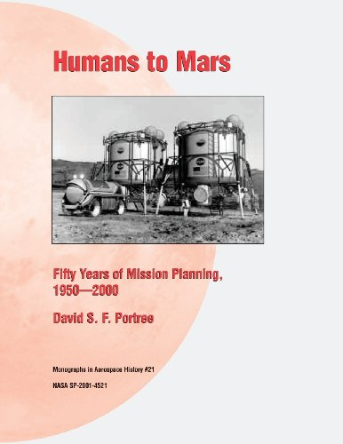 Humans to Mars: Fifty Years of Mission Planning, 1950-2000