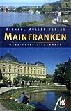 Mainfranken - Reisehandbuch - Hans-Peter Siebenhaar