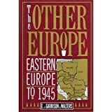 img - for The Other Europe: Eastern Europe to 1945 book / textbook / text book