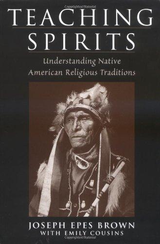 Teaching Spirits: Understanding Native American Religious...