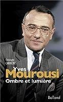 Yves Mourousi, ombre et lumière