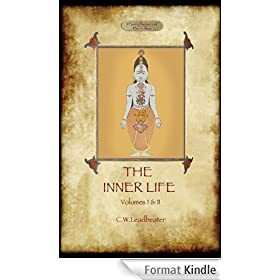 The Inner Life, (volumes I and II combined) (English Edition)