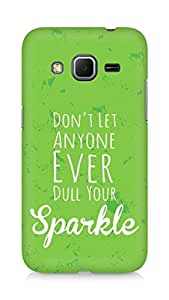 AMEZ dont let anyone dull your sparkle Back Cover For Samsung Galaxy Core Prime