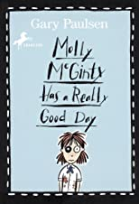 Molly McGinty Has A Really Good Day (Turtleback School &amp; Library Binding Edition) by Paulsen, Gary published by Turtleback (2006) [Library Binding]