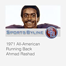 College Football Hall of Famers: Ahmad Rashad Interview  by Ron Barr Narrated by Ron Barr, Ahmad Rashad