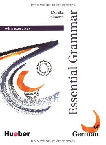 Grundstufen-Grammatik: Essential Grammar of German with Exercises (English, German and German Edition), by Monika Reimann