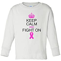 Keep Calm And Fight On Support Toddler long sleeve T-Shirt