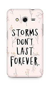 AMEZ storms dont last forever Back Cover For Samsung Galaxy Core 2